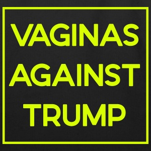 Vaginas Against Trump: Eco- Friendly Tote (Neon Ty - Eco-Friendly Cotton Tote