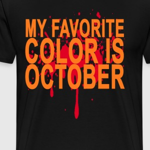 my_favorite_color_is_october_ - Men's Premium T-Shirt