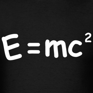E Equals MC squared - Men's T-Shirt
