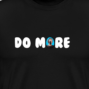 Do More T-shirt - Men's Premium T-Shirt