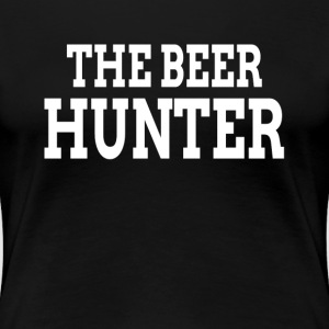 THE BEER HUNTER T-Shirts - Women's Premium T-Shirt