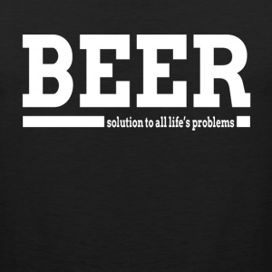 BEER SOLUTION TO ALL LIFE'S PROBLEMS Sportswear - Men's Premium Tank
