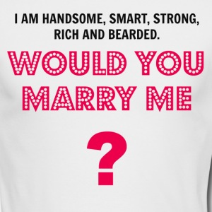 Would You Marry Me Long Sleeve Shirts - Men's Long Sleeve T-Shirt by Next Level