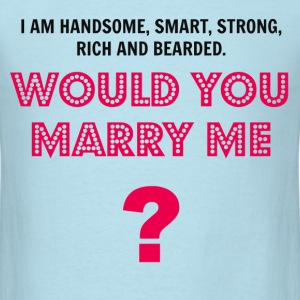 Would You Marry Me T-Shirts - Men's T-Shirt