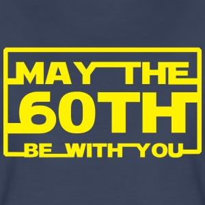 May the 60th be with you T-Shirts - Women's Premium T-Shirt