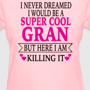 Super Cool Gran - Women's T-Shirt