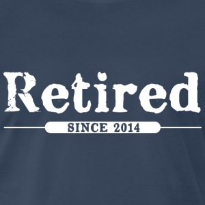 Retired since 2014 T-Shirts - Men's Premium T-Shirt