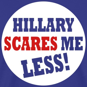 Hillary Scares Me Less Election 2016 - Men's Premium T-Shirt