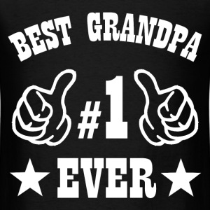 BEST GRANDPA EVER2.png T-Shirts - Men's T-Shirt