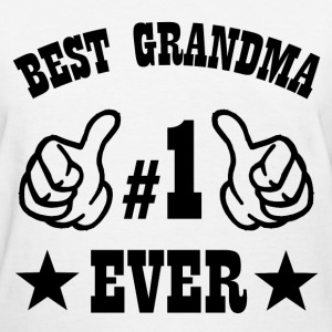 BEST GRANDMA EVER1.png T-Shirts - Women's T-Shirt