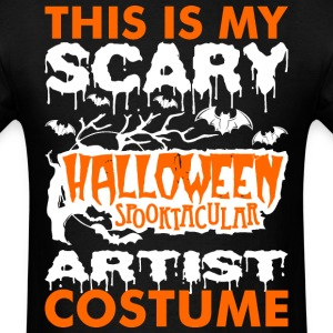 My Scary Halloween Spooktacular Artist Costume Tsh T-Shirts - Men's T-Shirt
