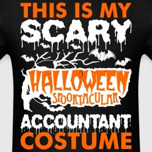 My Scary Halloween Spooktacular Accountant Costume T-Shirts - Men's T-Shirt