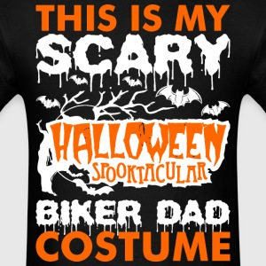 My Scary Halloween Spooktacular Biker Dad Costume  T-Shirts - Men's T-Shirt