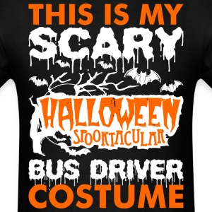 My Scary Halloween Spooktacular Bus Driver Costume T-Shirts - Men's T-Shirt