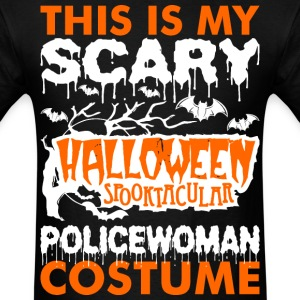 My Scary Halloween Spooktacular Policewoman Costum T-Shirts - Men's T-Shirt
