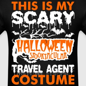 My Scary Halloween Spooktacular Travel Agent Costu T-Shirts - Men's T-Shirt