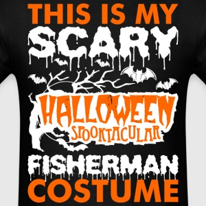 My Scary Halloween Spooktacular Fisherman Costume  T-Shirts - Men's T-Shirt