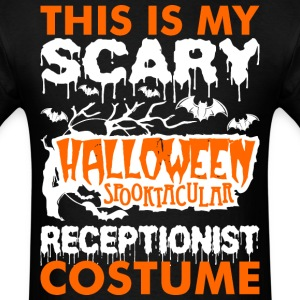 My Scary Halloween Spooktacular Receptionist Costu T-Shirts - Men's T-Shirt