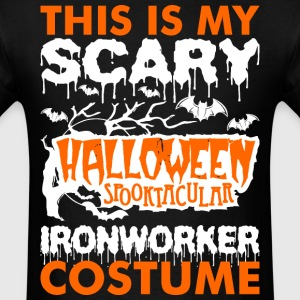 My Scary Halloween Spooktacular Ironworker Costume T-Shirts - Men's T-Shirt