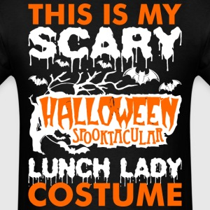 My Scary Halloween Spooktacular Lunch Lady Costume T-Shirts - Men's T-Shirt