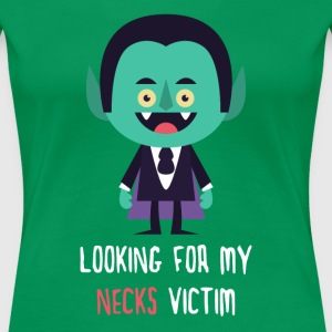 Looking for my Necks victim Halloween T-shirt T-Shirts - Women's Premium T-Shirt