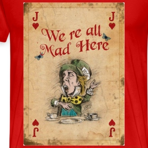 The Mad Hatter, Vintage, We're All Mad Here - Men's Premium T-Shirt