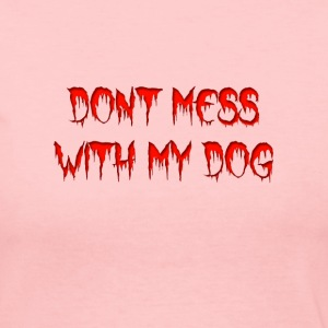DOnt mess with my dog Womens long sleeve Jersey T- - Women's Long Sleeve Jersey T-Shirt