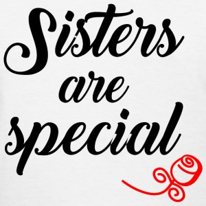 Sisters are Special black T-Shirts - Women's T-Shirt