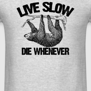 live slow die - Men's T-Shirt