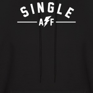Single AF - Men's Hoodie