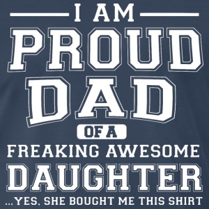 Proud dad T-Shirts - Men's Premium T-Shirt