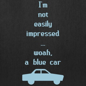 I'm Not Easily Impressed ... Woah, A Blue Car! Bags & backpacks - Tote Bag