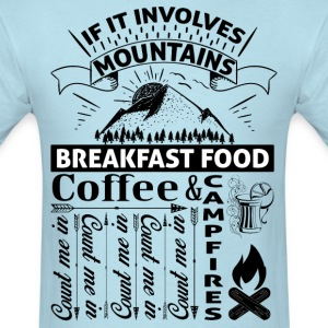 If it involves mountains... T-Shirts - Men's T-Shirt