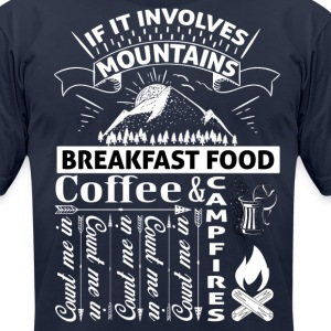 If it involves mountains... T-Shirts - Men's T-Shirt by American Apparel