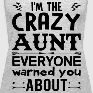I am the Crazy Aunt!! Tanks - Women's Premium Tank Top