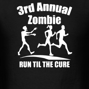 3rd Annual Zombie Run Til The Cure - Men's T-Shirt