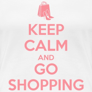 Keep Calm and Go Shopping T-Shirts - Women's Premium T-Shirt