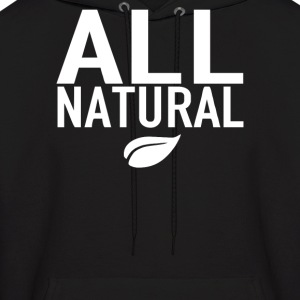 All Natural - Men's Hoodie