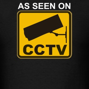 AS SEEN ON CCTV - Men's T-Shirt
