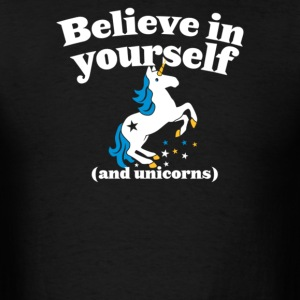 Believe In Yourself (And Unicorns) - Men's T-Shirt