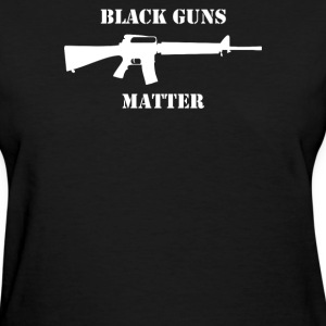 Black Guns Matter M16 - Women's T-Shirt