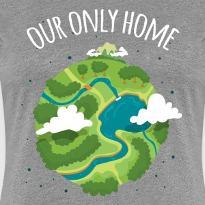 Our Only Home Ecology T-shirt T-Shirts - Women's Premium T-Shirt