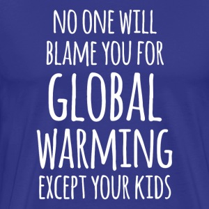 Global Warming Your Kids Ecology T-shirt T-Shirts - Men's Premium T-Shirt