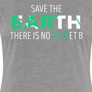 Save The Earth Ecology T-shirt T-Shirts - Women's Premium T-Shirt