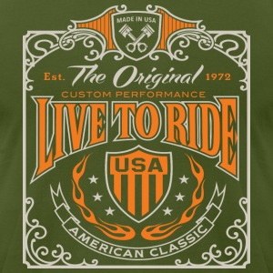 Live To Ride - Men's T-Shirt by American Apparel