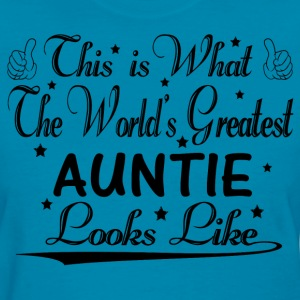 World's Greatest Auntie... T-Shirts - Women's T-Shirt