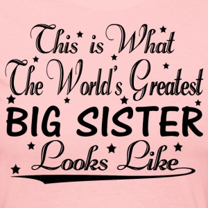 World's Greatest Big Sister... Long Sleeve Shirts - Women's Long Sleeve Jersey T-Shirt