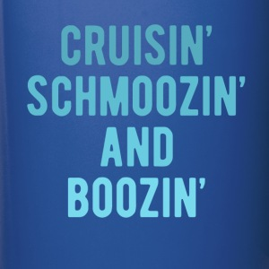 Cruisin' Schmoozin' and Boozin' Cruising T-shirt Mugs & Drinkware - Full Color Mug
