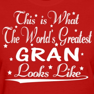 World's Greatest Gran... T-Shirts - Women's T-Shirt