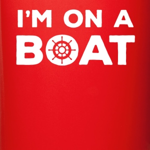 I'm on a Boat Cruising T-shirt Mugs & Drinkware - Full Color Mug